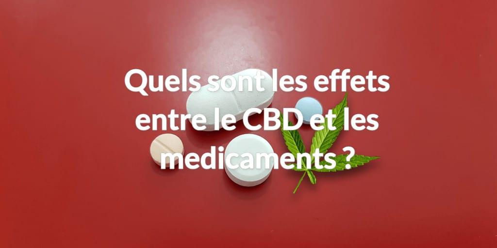 effets medicaments CBD